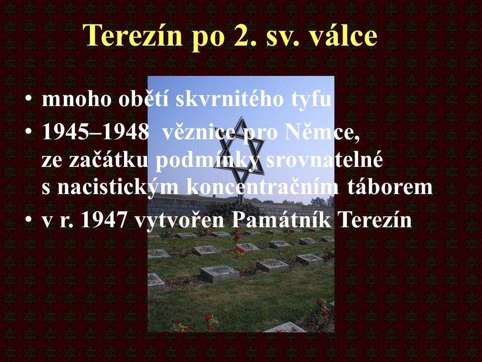 Terezín po 2. sv. válce mnoho obětí skvrnitého tyfu