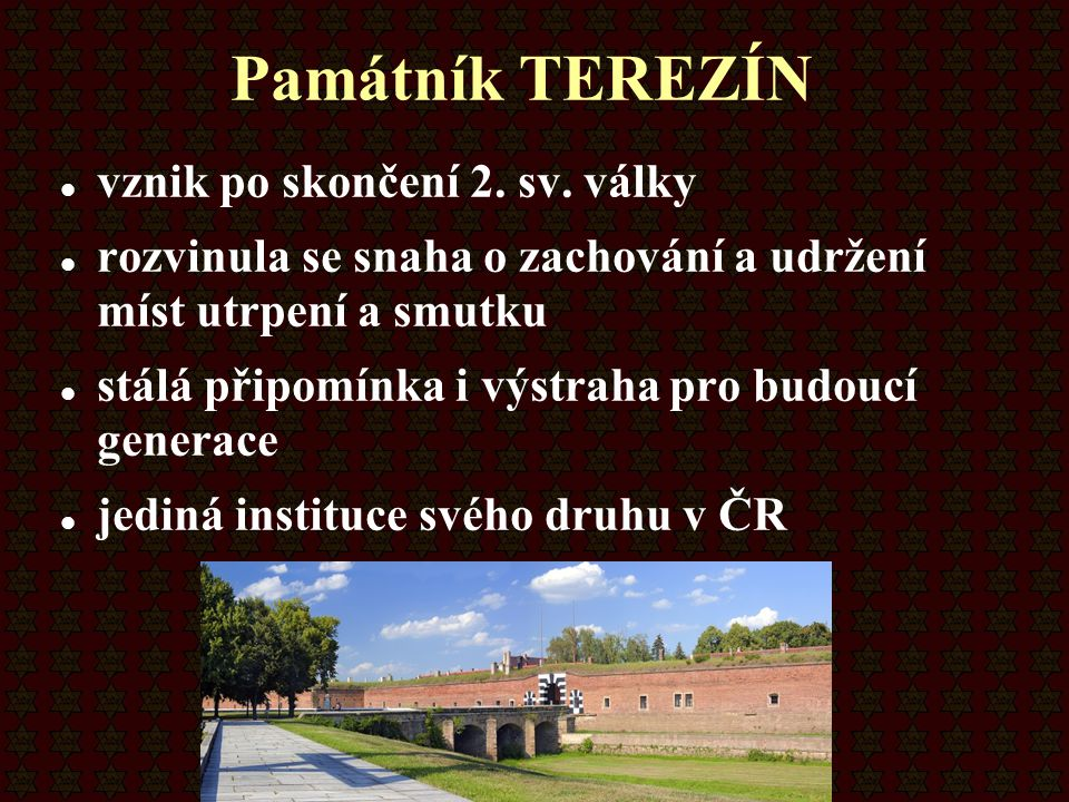 Památník TEREZÍN vznik po skončení 2. sv. války