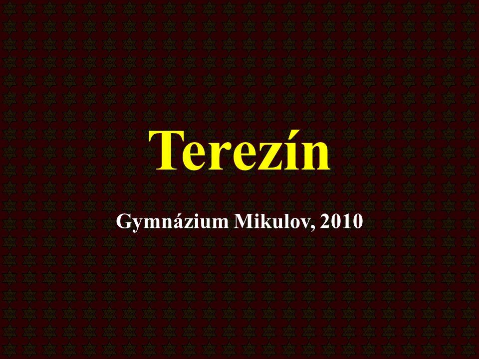 Terezín Gymnázium Mikulov, 2010