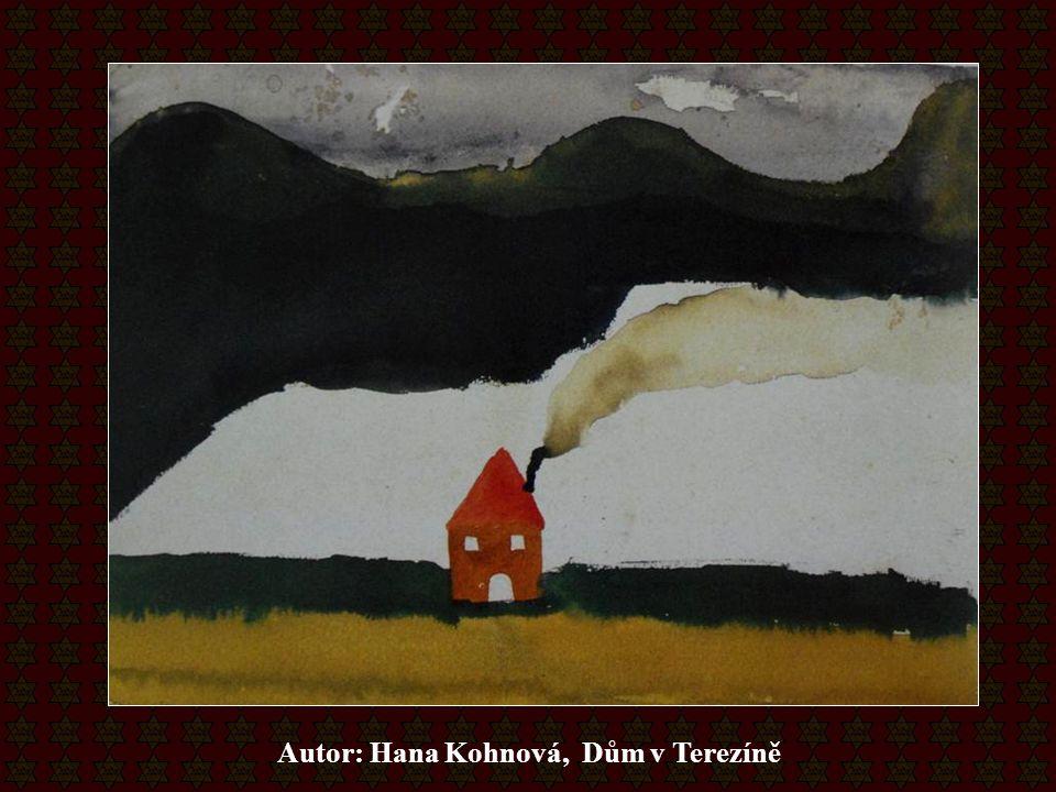 Autor: Hana Kohnová, Dům v Terezíně