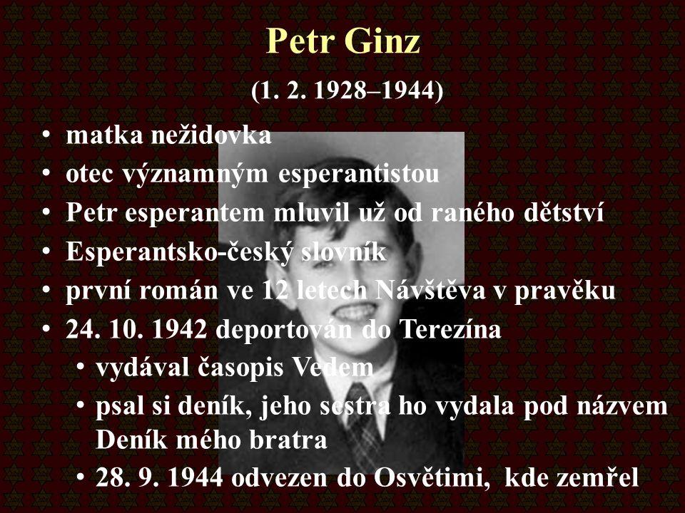Petr Ginz (1. 2. 1928–1944) matka nežidovka