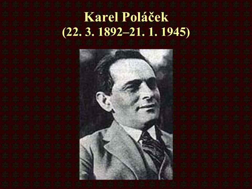Karel Poláček (22. 3. 1892–21. 1. 1945)