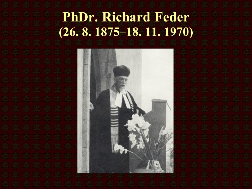 PhDr. Richard Feder (26. 8. 1875–18. 11. 1970)