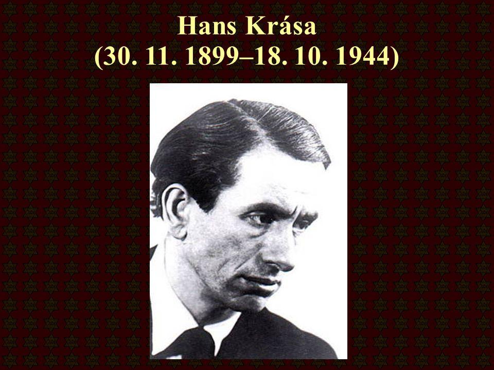 Hans Krása (30. 11. 1899–18. 10. 1944)