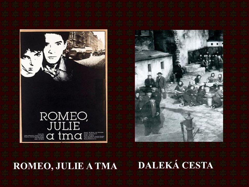ROMEO, JULIE A TMA DALEKÁ CESTA