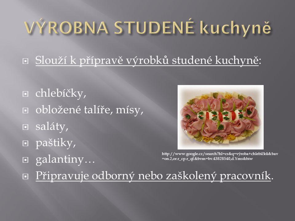 VÝROBNA STUDENÉ kuchyně