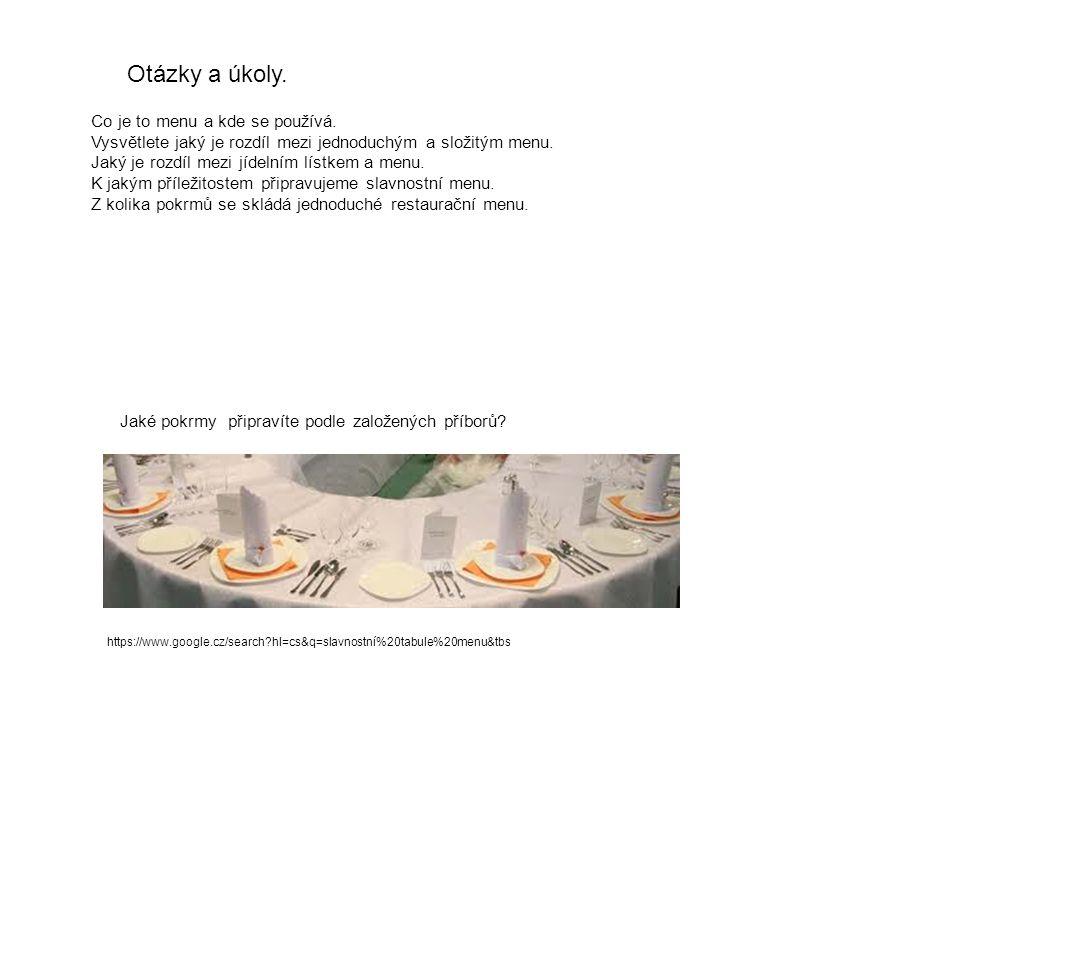 Otázky a úkoly. Co je to menu a kde se používá.