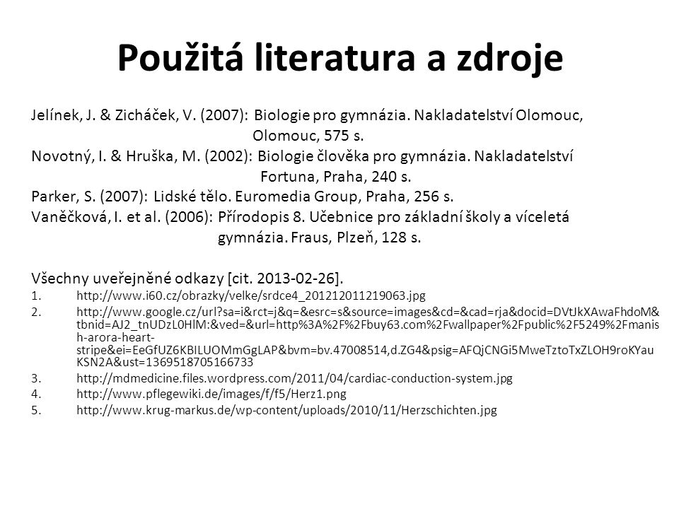 Použitá literatura a zdroje