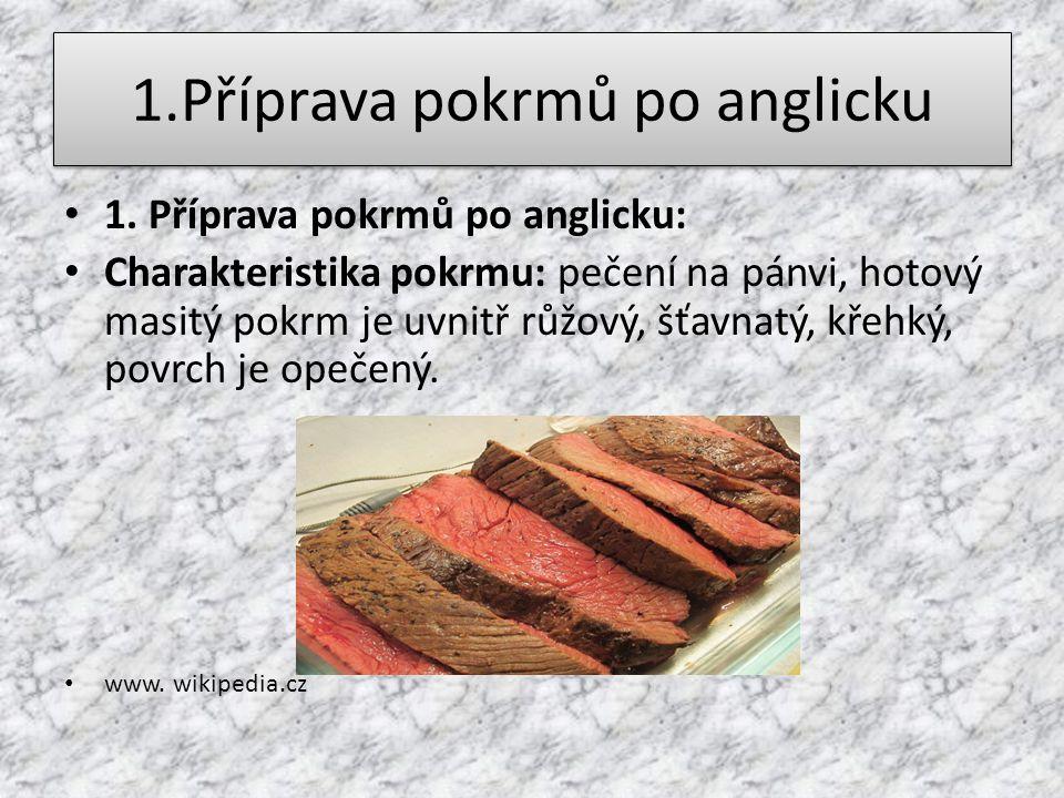 1.Příprava pokrmů po anglicku