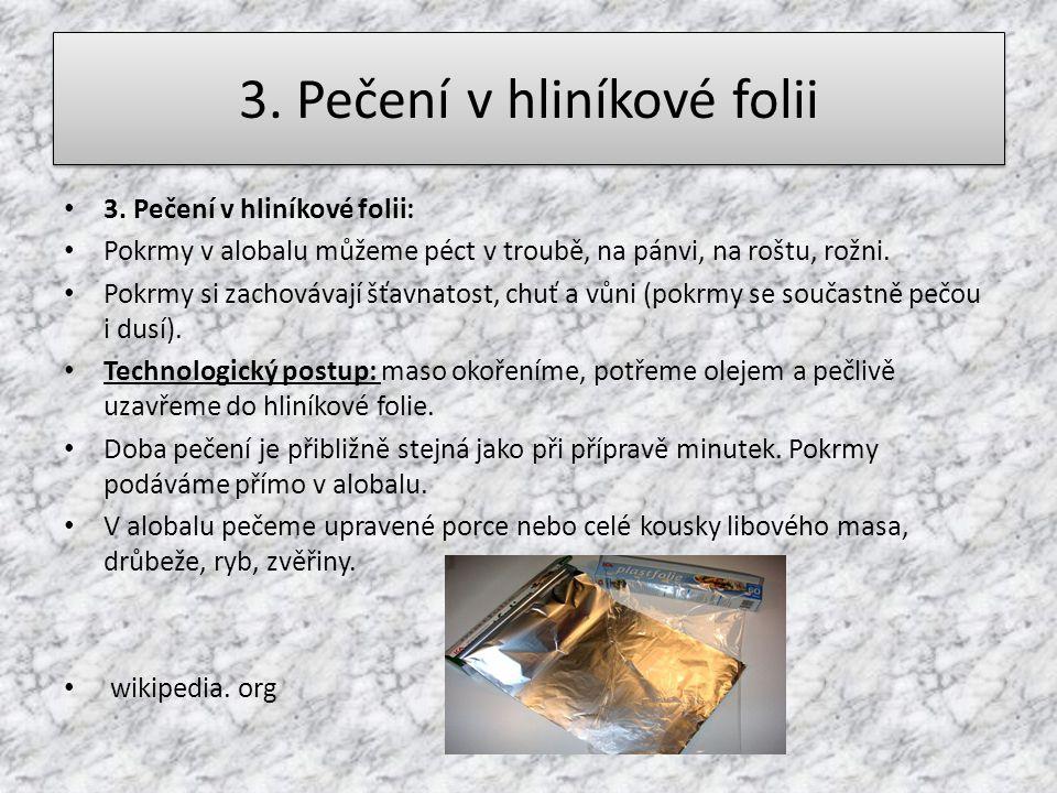 3. Pečení v hliníkové folii
