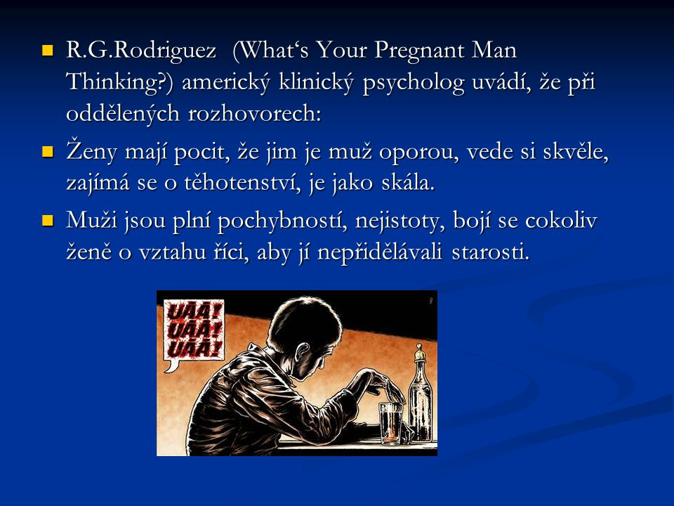 R. G. Rodriguez (What's Your Pregnant Man Thinking