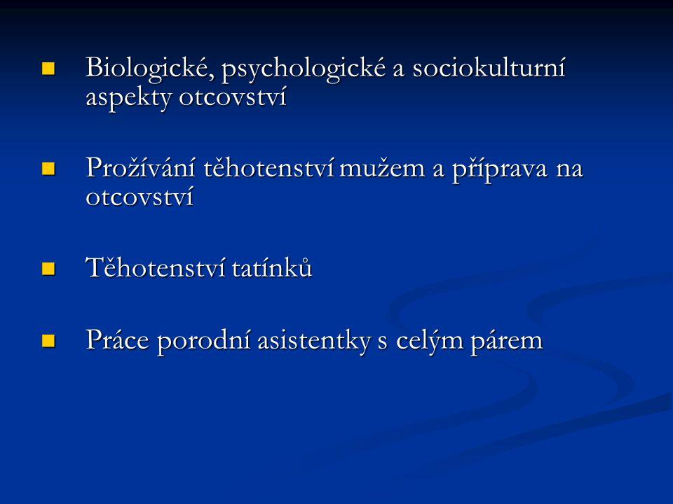 Biologické, psychologické a sociokulturní aspekty otcovství