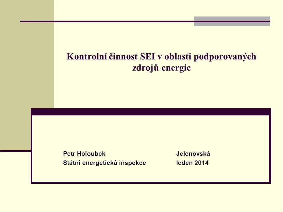Kontrolní činnost SEI v oblasti podporovaných zdrojů energie