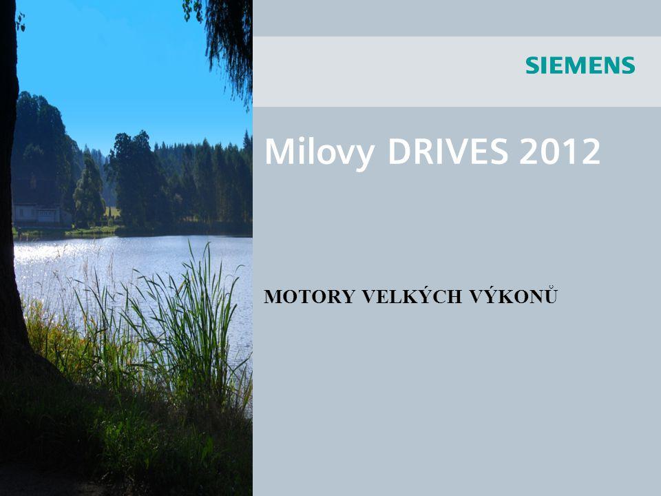 Milovy DRIVES 2012 MOTORY VELKÝCH VÝKONŮ