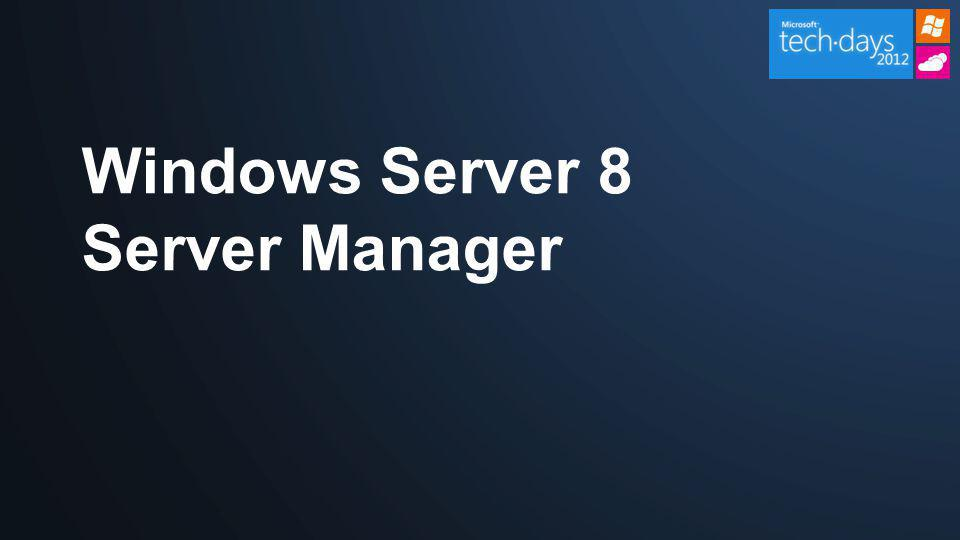 Windows Server 8 Server Manager