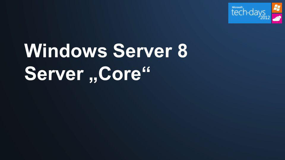 "Windows Server 8 Server ""Core"