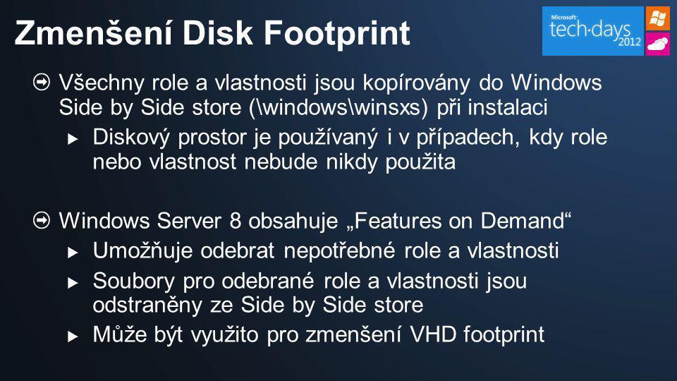 Zmenšení Disk Footprint