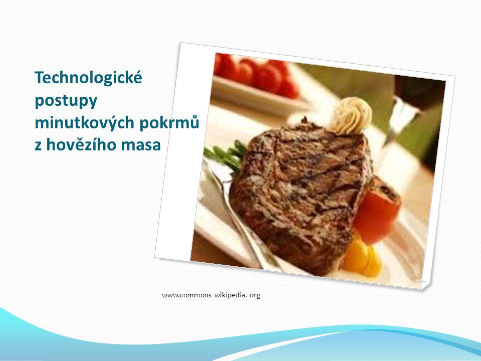 Technologické postupy minutkových pokrmů z hovězího masa