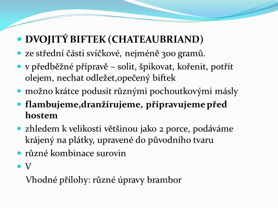 dvojitý biftek (chateaubriand)
