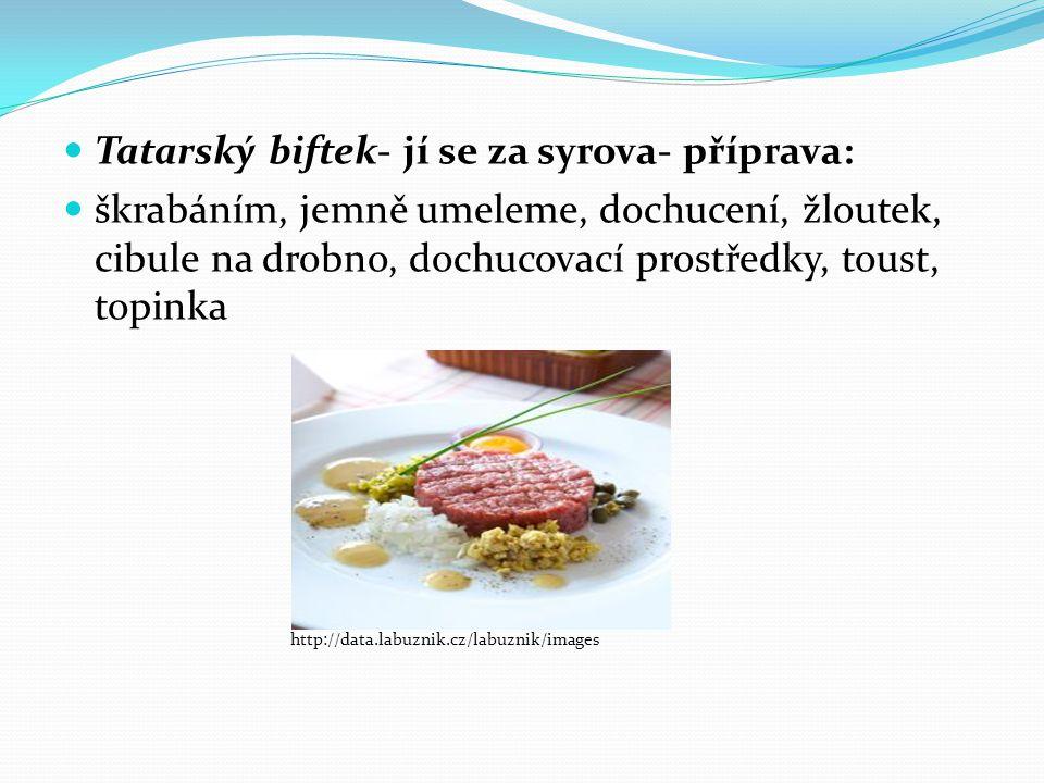 Tatarský biftek- jí se za syrova- příprava: