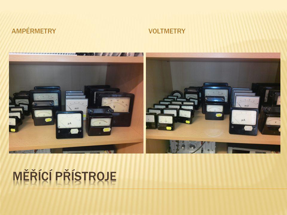 ampérmetry voltmetry Měřící přístroje