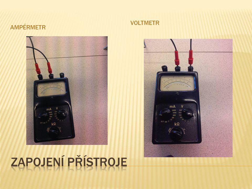 ampérmetr Voltmetr Zapojení přístroje
