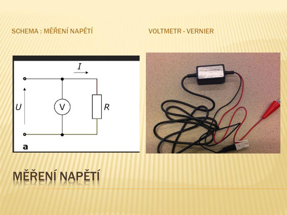 Schema : měření napětí Voltmetr - VERNIER Měření napětí