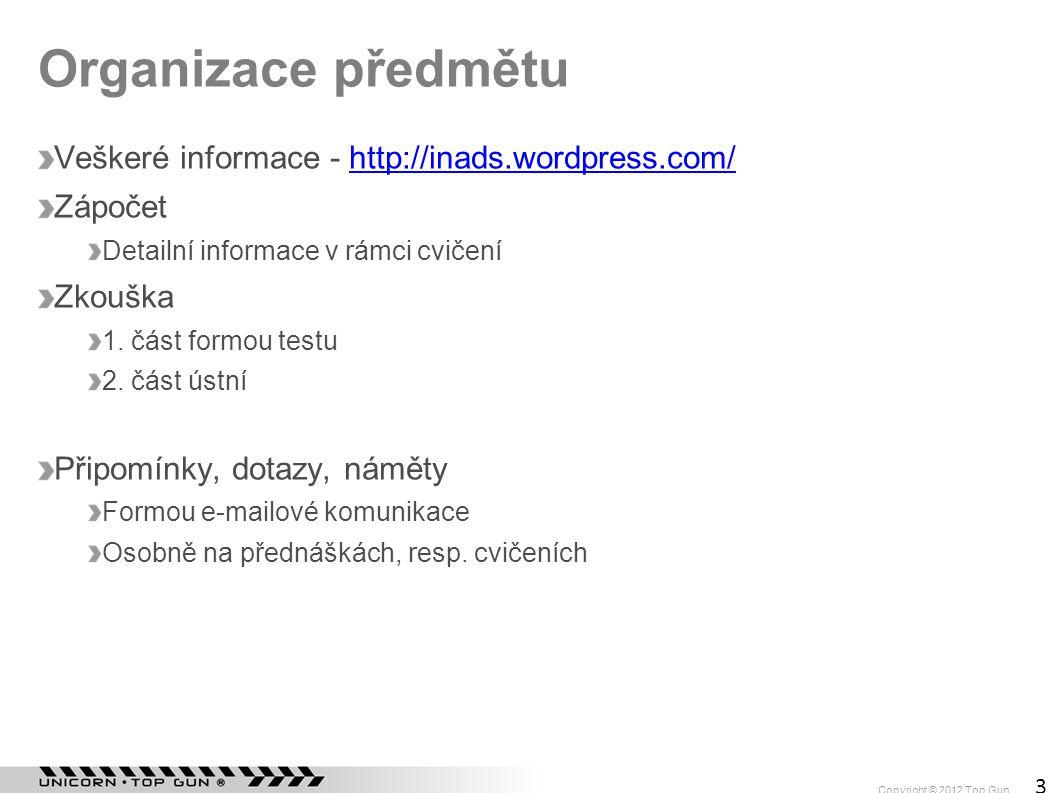 Organizace předmětu Veškeré informace - http://inads.wordpress.com/