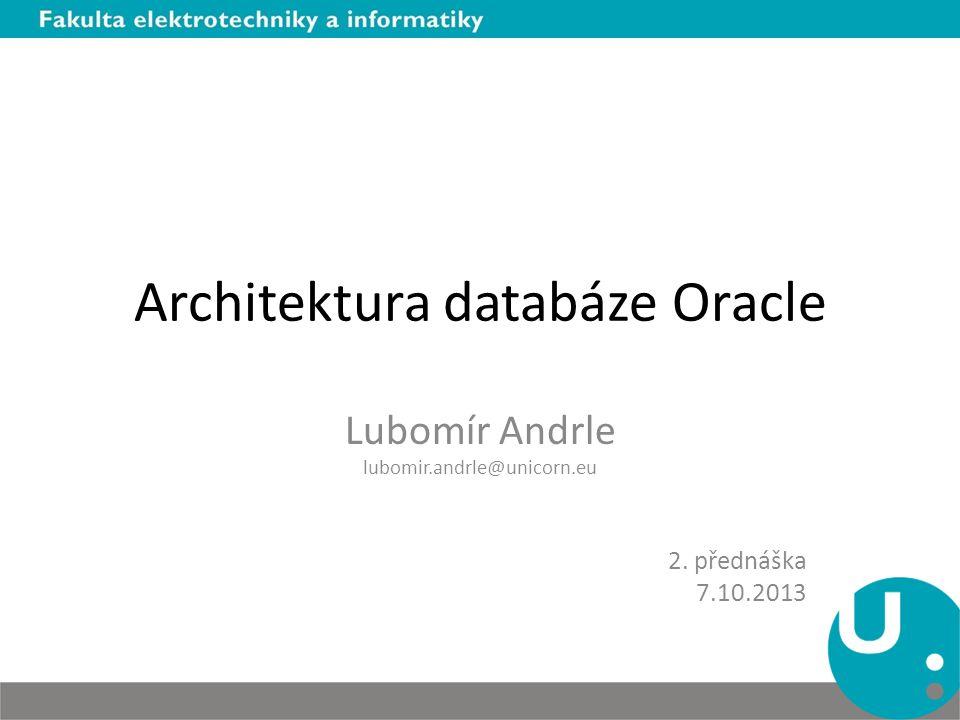 Architektura databáze Oracle