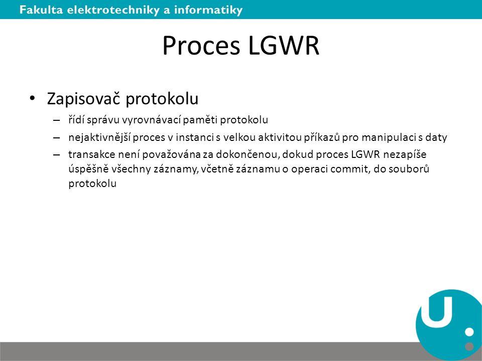 Proces LGWR Zapisovač protokolu