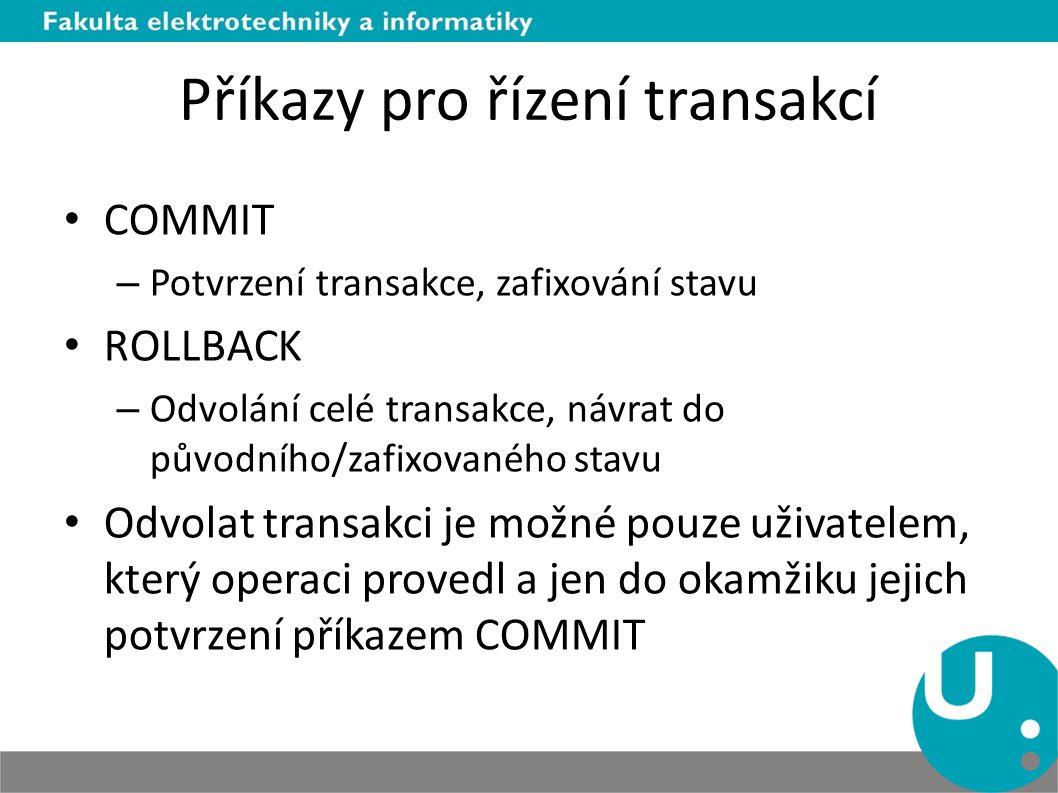 Příkazy pro řízení transakcí
