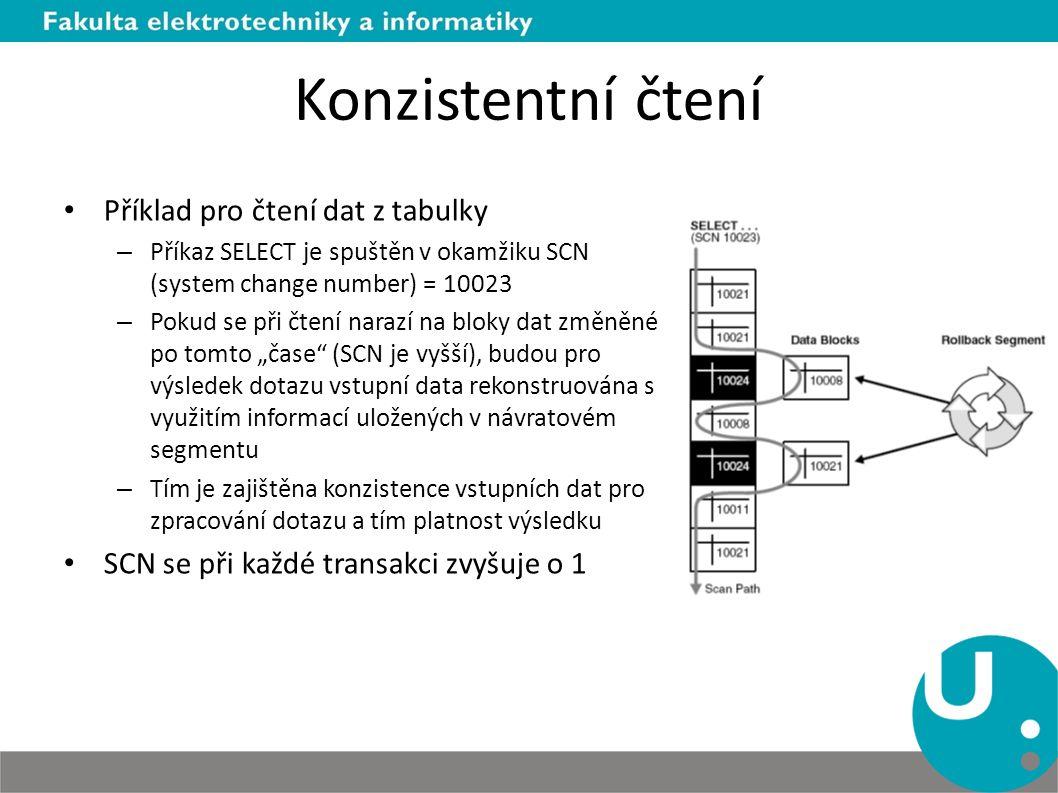 Konzistentní čtení Příklad pro čtení dat z tabulky