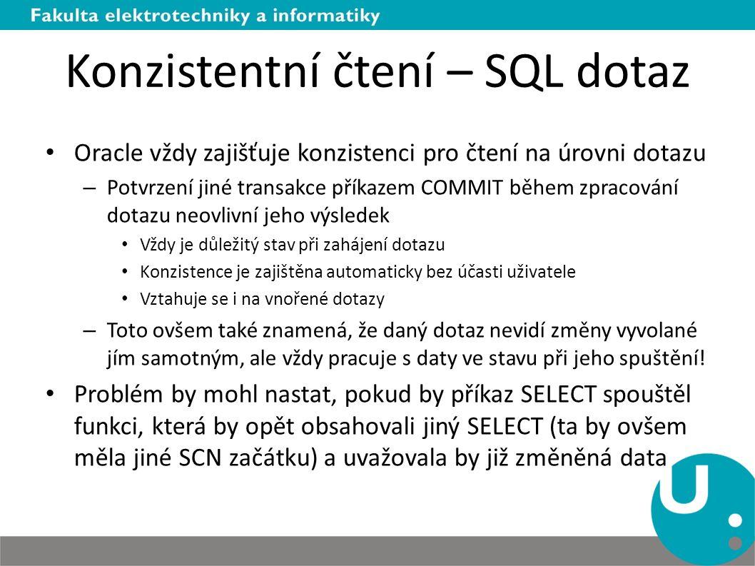 Konzistentní čtení – SQL dotaz