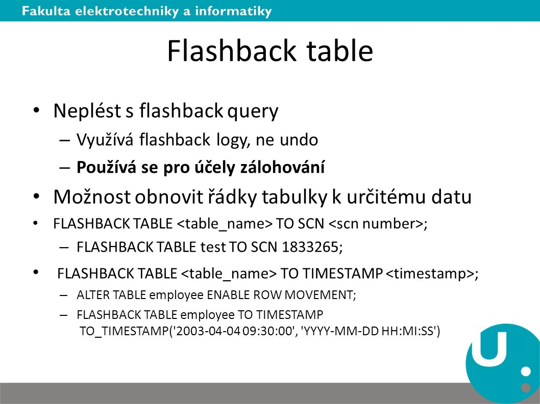 Flashback table Neplést s flashback query