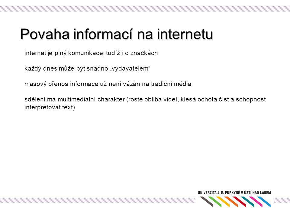 Povaha informací na internetu