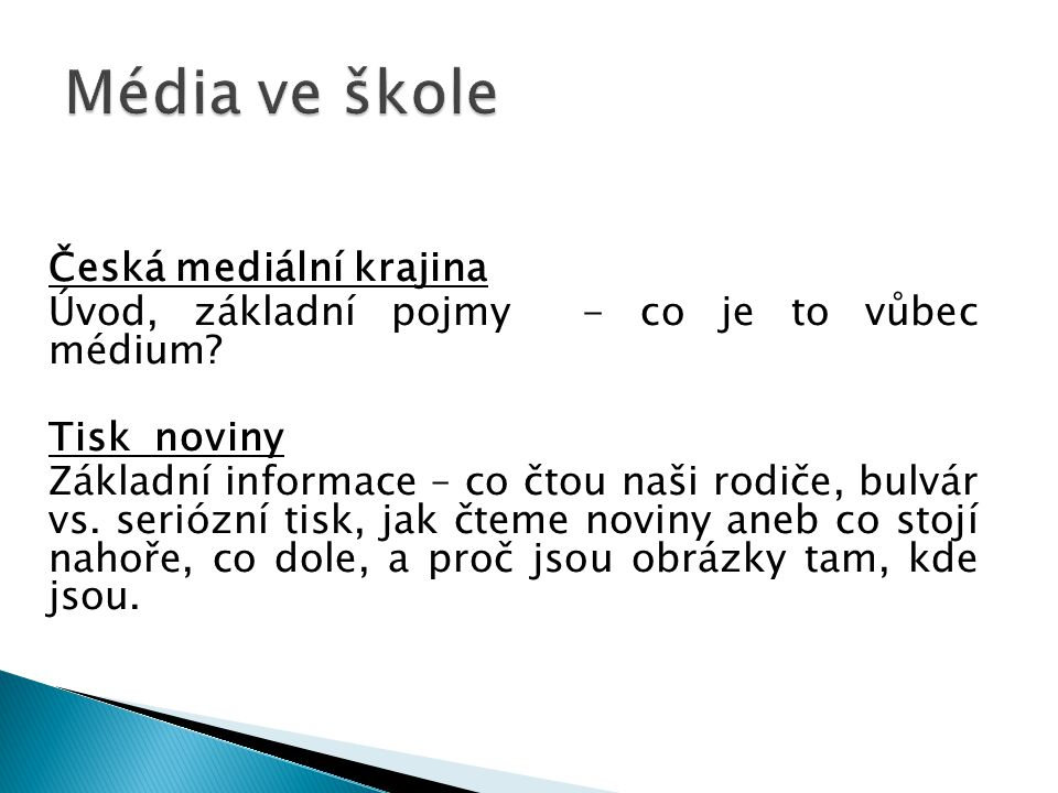 Média ve škole Česká mediální krajina