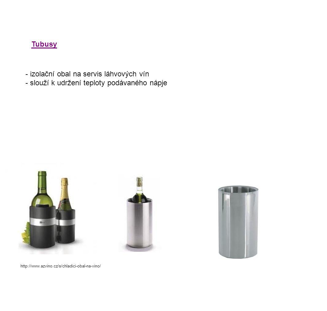 - izolační obal na servis láhvových vín