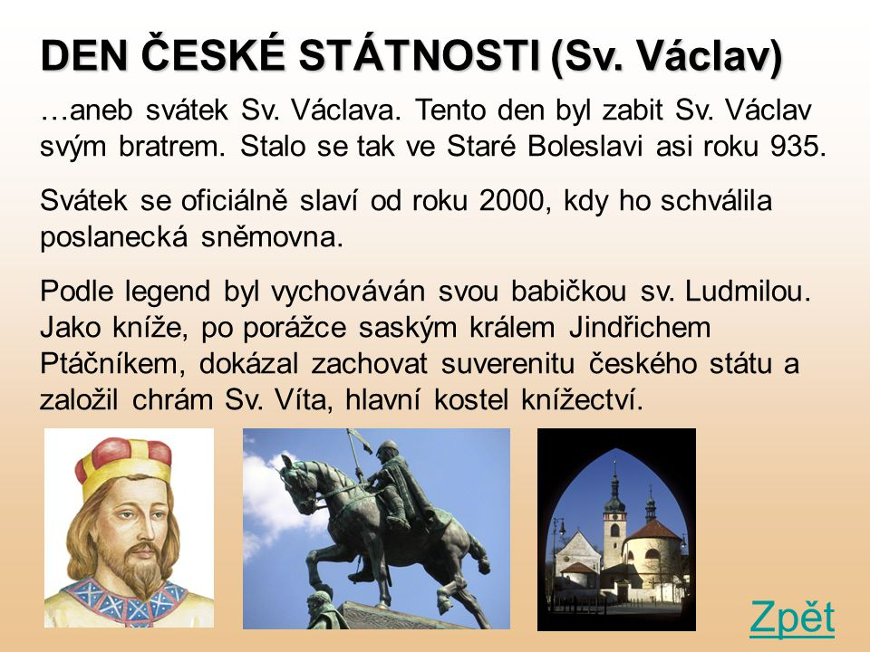 DEN ČESKÉ STÁTNOSTI (Sv. Václav)