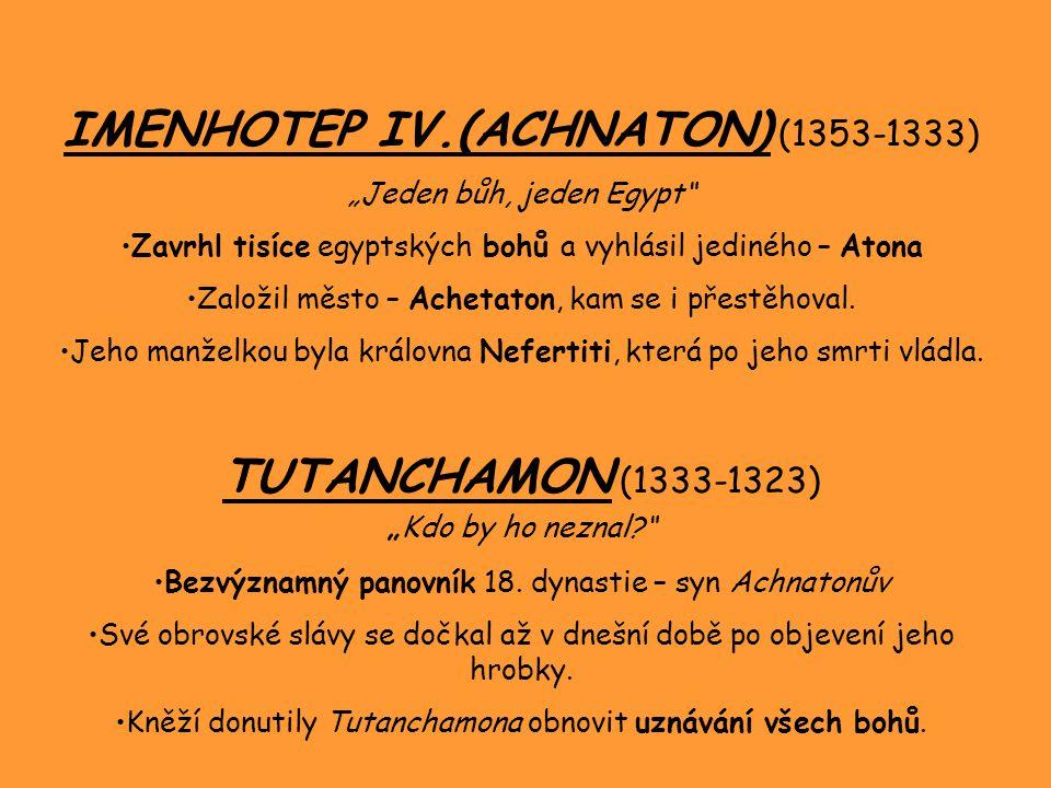IMENHOTEP IV.(ACHNATON) (1353-1333)