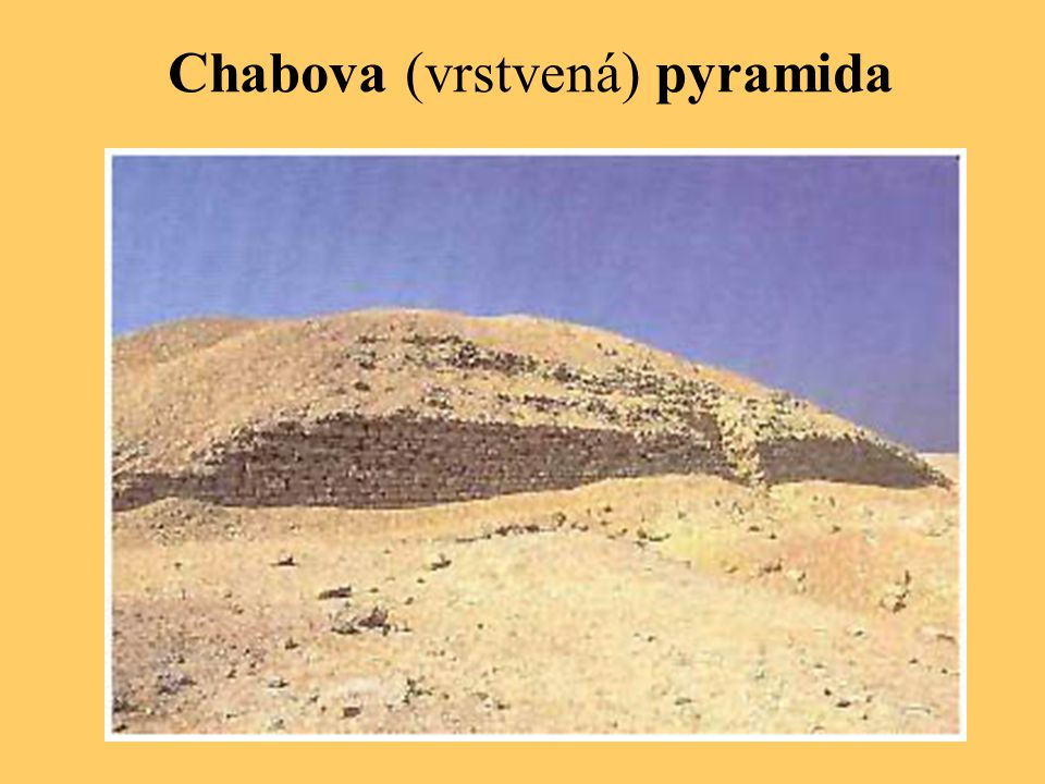 Chabova (vrstvená) pyramida
