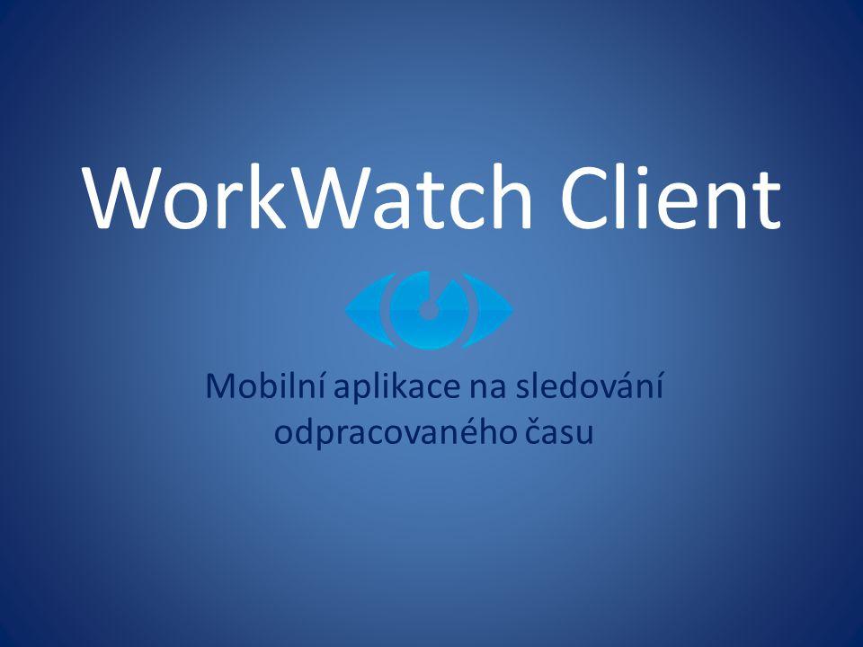Mobilní aplikace na sledování odpracovaného času