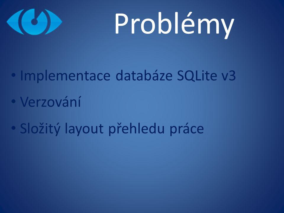 Problémy Implementace databáze SQLite v3 Verzování