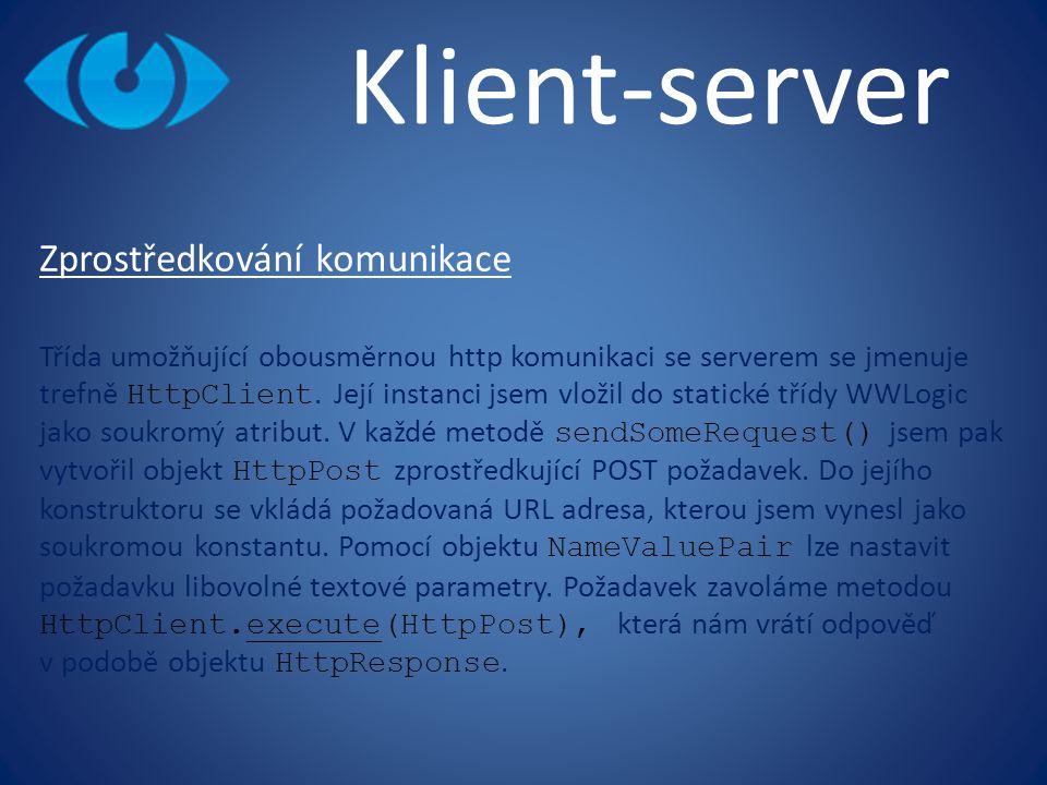 Klient-server Zprostředkování komunikace