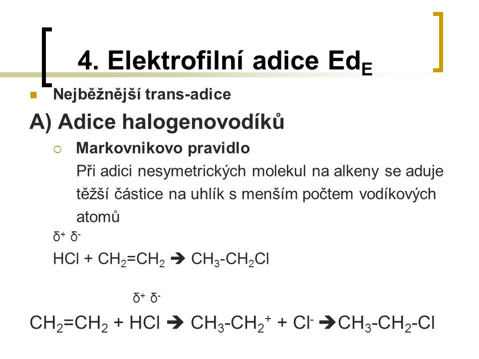 4. Elektrofilní adice EdE