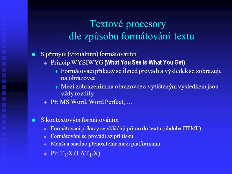 Textové procesory – dle způsobu formátování textu