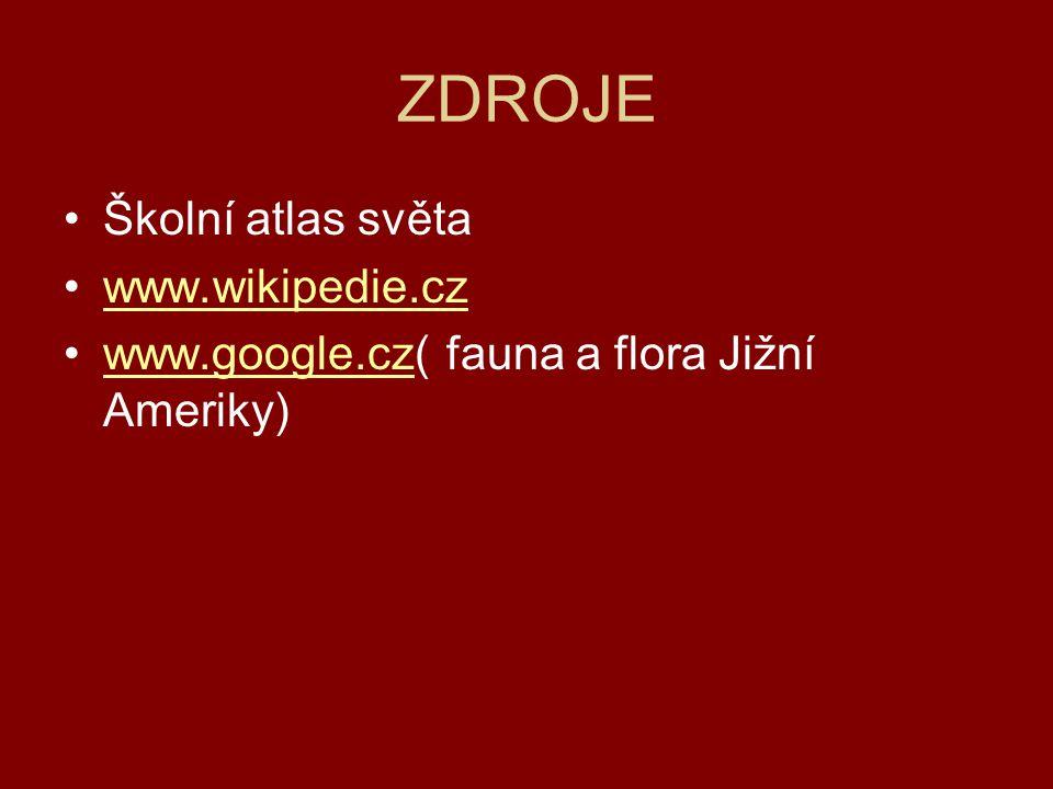 ZDROJE Školní atlas světa www.wikipedie.cz
