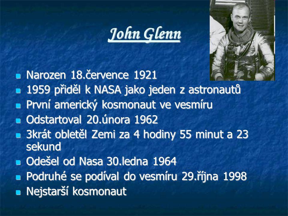 John Glenn Narozen 18.července 1921