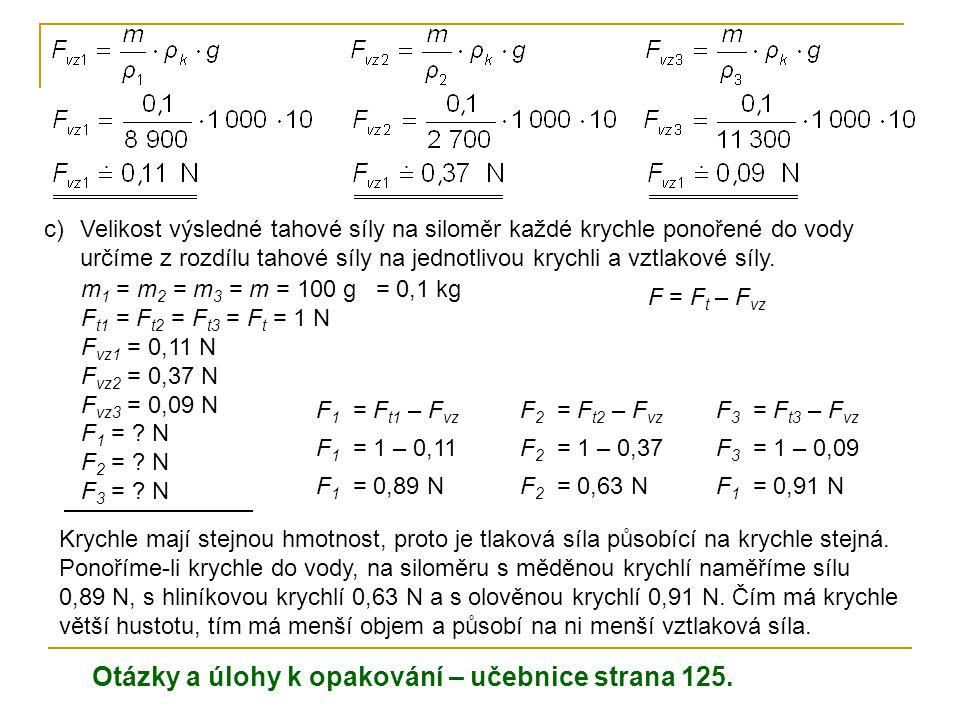 Otázky a úlohy k opakování – učebnice strana 125.
