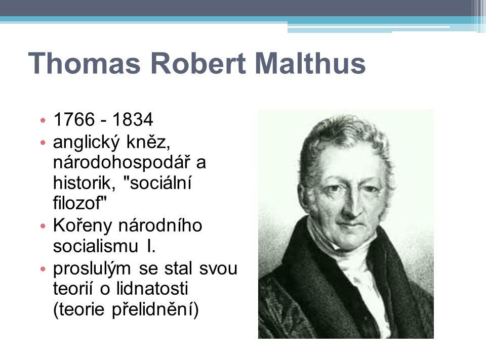 Thomas Robert Malthus 1766 - 1834