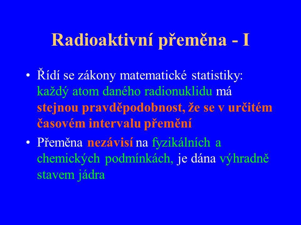 Radioaktivní přeměna - I